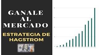 GANALE AL MERCADO 💵 ➡Estrategia de HAGSTROM 💛COMO AHORRAR + INVERTIR