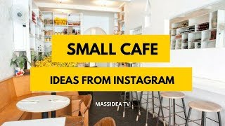 65+ Relaxing Small Cafe Design Ideas from Instagram