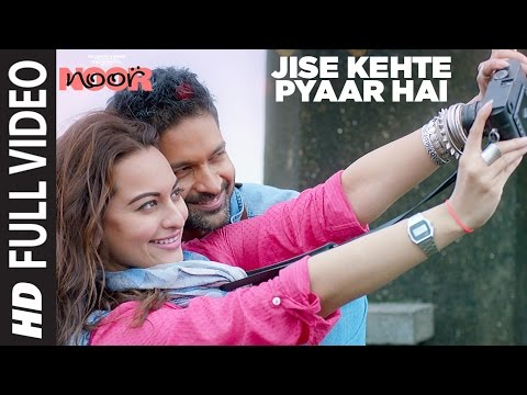 Jise Kehte Pyaar Hai Song Lyrics From Noor
