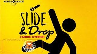 Yardie Cypher - Slide & Drop (Various Artists) February 2018
