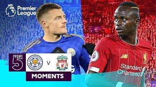 Leicester vs Liverpool | Top 5 Premier League Moments | Vardy, Mane, Salah