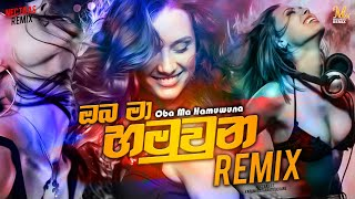 Oba Ma Hamuwuna Remix Dj Nectras