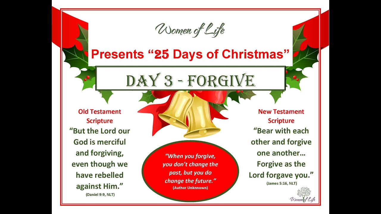25 Days of Christmas - Day 3 - Forgive