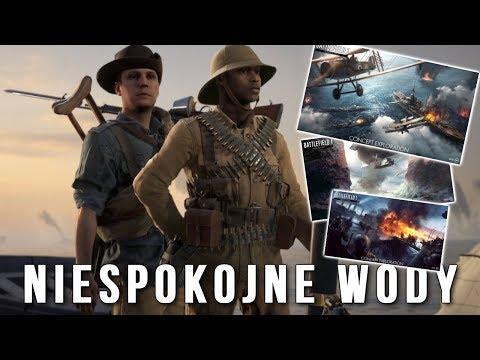 NIESPOKOJNE WODY w BATTLEFIELD 1! - Nowe DLC, Nowe Mapy, Nowe Bronie!