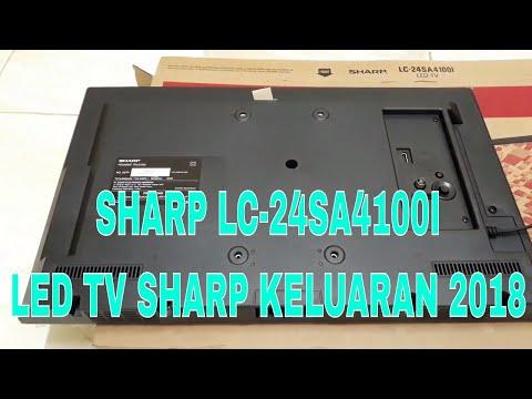 UNBOXING TV LED SHARP LC-24SA4100I. SHARP LED 24 Inch Keluaran Terbaru 2018