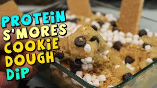 Protein S'mores Cookie Dough Dip Recipe