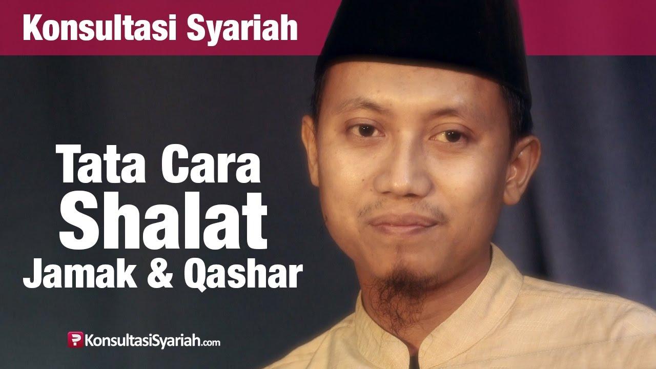 Konsultasi Syariah: Cara Shalat Jamak dan Qashar - Ustadz ...