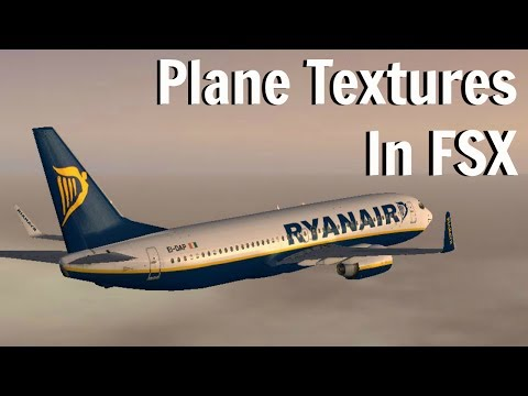 How To Add Textures To Planes In FSX/FSX Steam Edition (Easy)