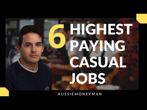 6 Highest Paying Casual Jobs Australia - Part 2