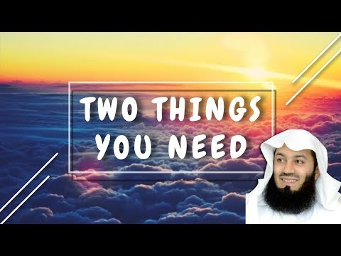 Two Things You Need | Mufti Menk thumbnail