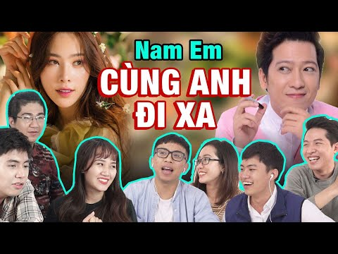Schannel REACTION: CÙNG ANH ĐI XA | Nam Em tung MV sau khi tỏ tình với Trường Giang