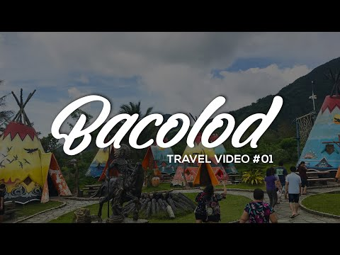 Bacolod 2017 | Travel Video #1