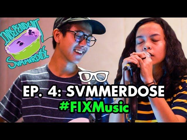 #FIXMusic: EPS. 4 | SVMMERDOSE