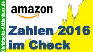 Amazon Aktie: Geschäftsentwicklung 2016 | Mein Amazon Investment