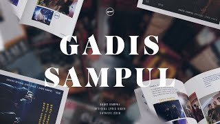 Video HIVI! - Gadis Sampul (Official Lyric Video) download MP3, 3GP, MP4, WEBM, AVI, FLV November 2018