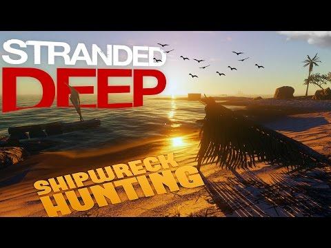 Stranded Deep Gameplay - Raft Building & Shipwreck Hunting! (Let