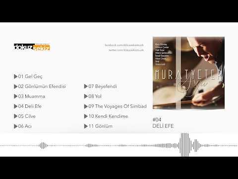 Murat Yeter Feat. Yonca Lodi - Deli Efe (Official Audio)