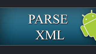 Parse XML using Android, PHP, MYSQL Part 1/2