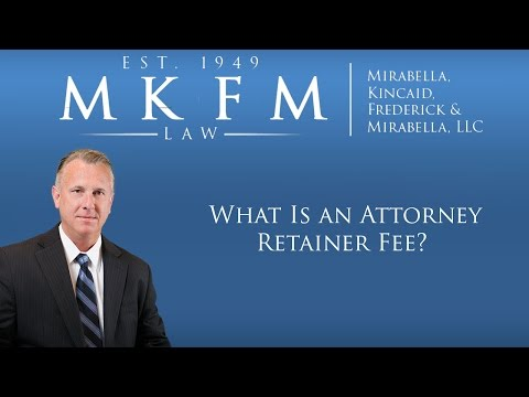 What Is an Attorney Retainer Fee?