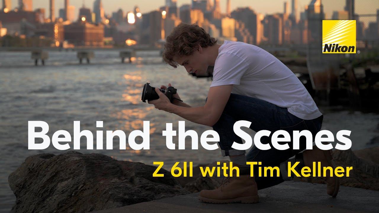 Behind The Scenes: Filmmaker Tim Kellner with the Nikon Z 6II