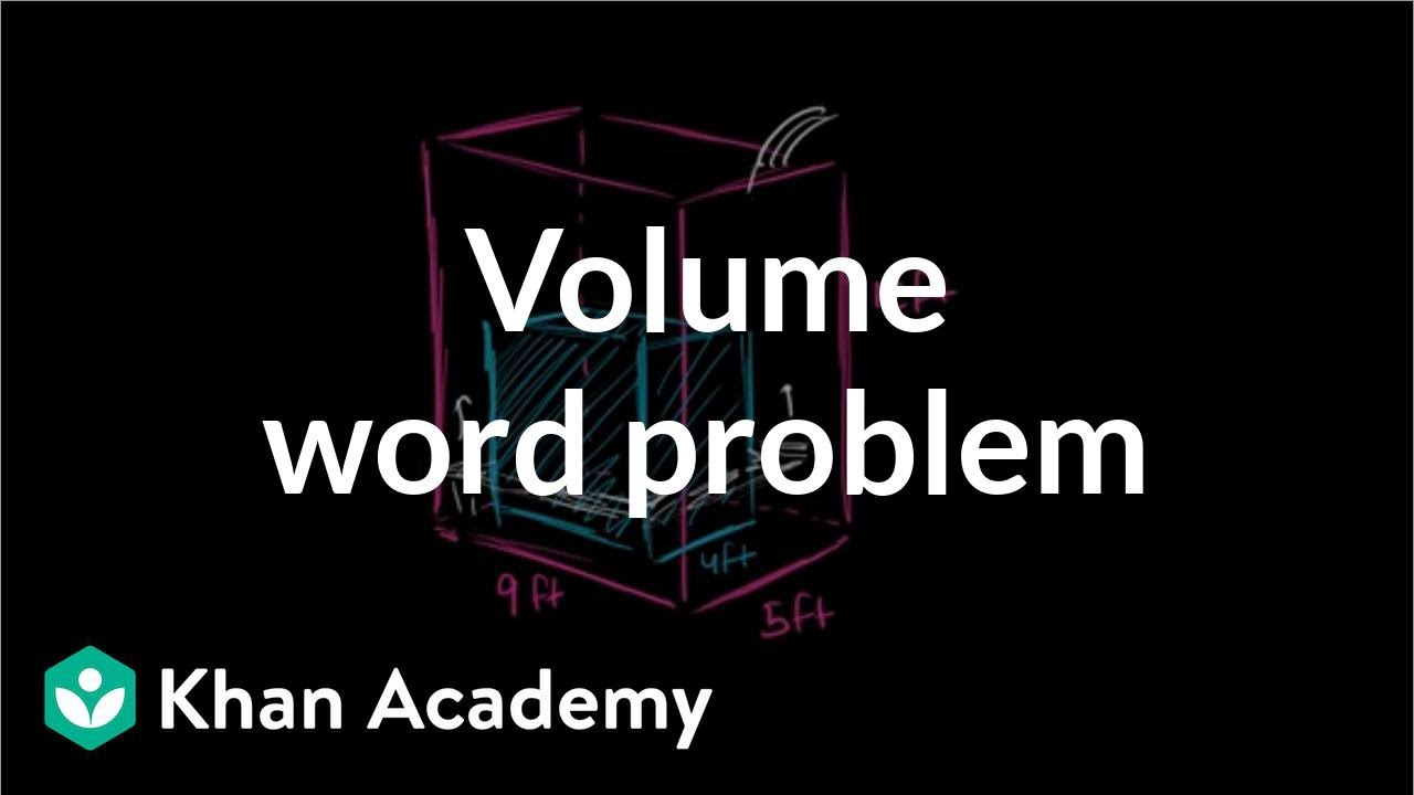 Volume word problem: water tank (video) | Khan Academy