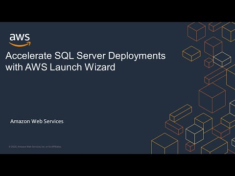 Accelerate SQL Server Deployments with AWS Launch Wizard