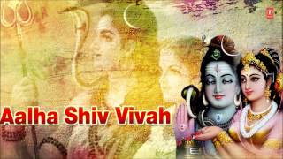 Shiv Vivah Aalha Dhun Par Haryanvi Full Audio Song Juke Box