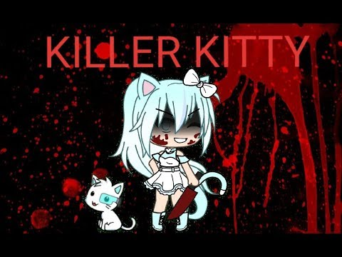 Killer Kitty/ Gacha Life Mini Movie