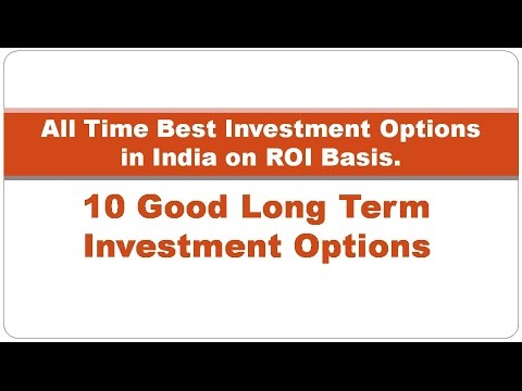 Top 10 Long Term Investment Plans in India   Best Profit Investments - High  Returns Investments