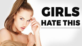 7 ITEMS GIRLS HATE ON GUYS | Men