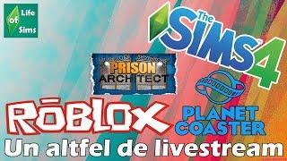 UN ALTFEL DE LIVESTREAM (Los Sims 4, Planet Coaster, Roblox, Arquitecto de Prisiones)