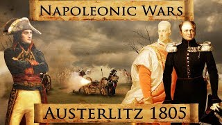 Napoleonic Wars: Battle of Austerlitz 1805 DOCUMENTARY