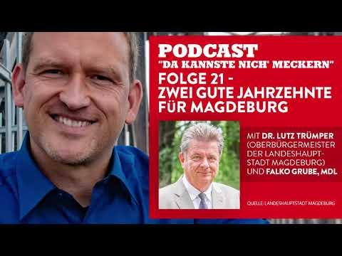 Podcast - Folge 21 - Zwei gute Jahrzehnte für Magdeburg (mit OB Lutz Trümper)