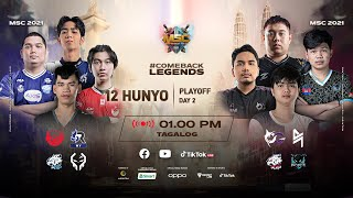 [Tagalog] MSC Playoff Day 2 | MLBB Southeast Asia Cup 2021