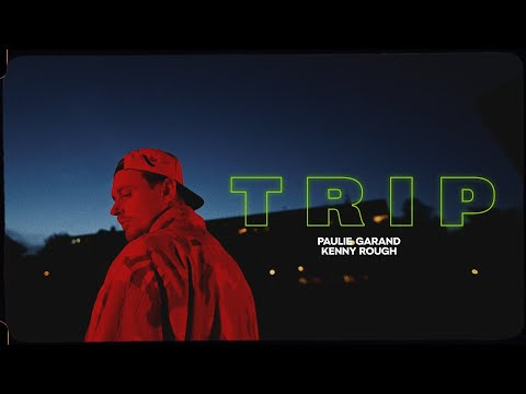 Paulie Garand & Kenny Rough - Trip mp3 ke stažení