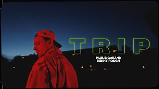 Paulie Garand - Trip (prod. Kenny Rough) OFFICIAL VIDEO