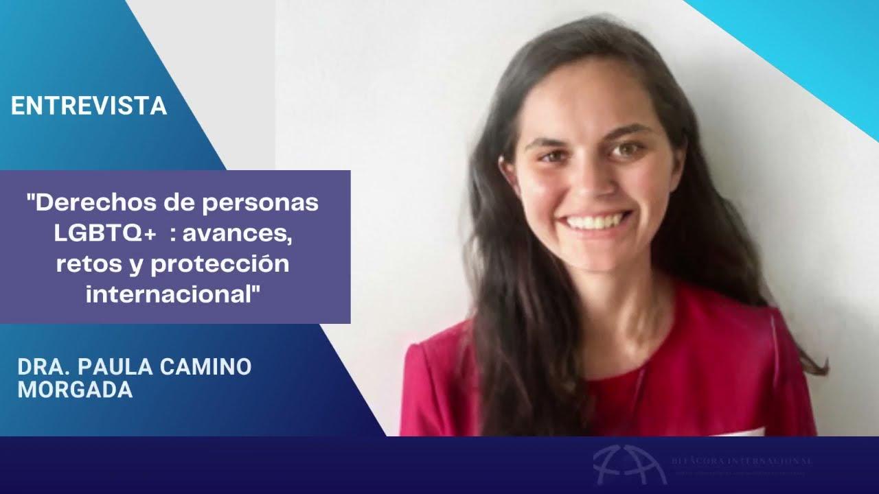 """Entrevista a la Dra. Paula Camino """"Derechos de personas de la comunidad LGTBI"""""""