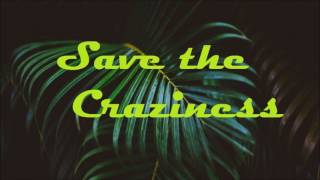 Save the Craziness //Project I // Electro House, Trap, Hardstyle