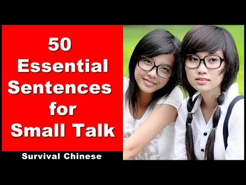 Survival Chinese - 50 Essential Sentences For Small Talk - Learn Beginner Chinese Conversation