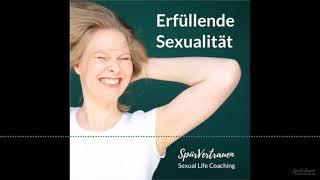 Sex und Liebe - 072 SpürVertrauen Podcast für deinen Sex
