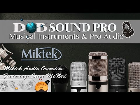 Miktek Audio Microphone overview & review with Steve McNeil (Mambo Sound)
