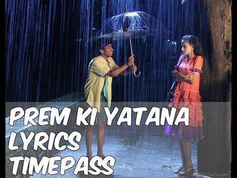 Prem Ki Yatana song with - Lyrics - TImepass movie