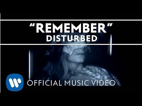 Disturbed  Remember  Music