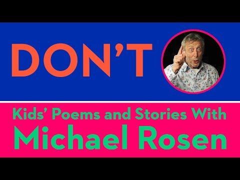 Don't - Kids Poems and Stories With Michael Rosen