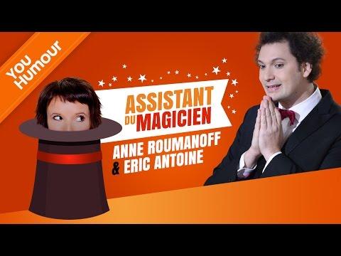 ANNE ROUMANOFF ET ERIC ANTOINE - L'assistante du magicien