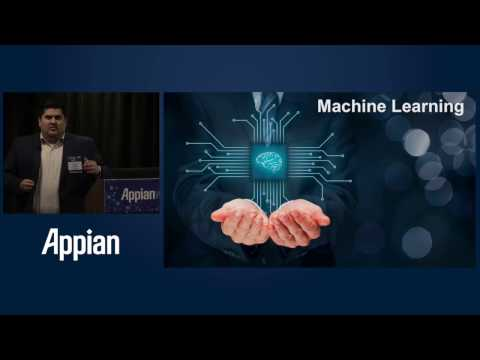 Appian World 2017: Creating the Next Generation of Smart Apps with Artificial Intelligence