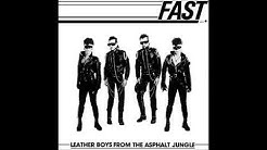 THE FAST - Leather Boys from The Asphalt Jungle (1981) Full album