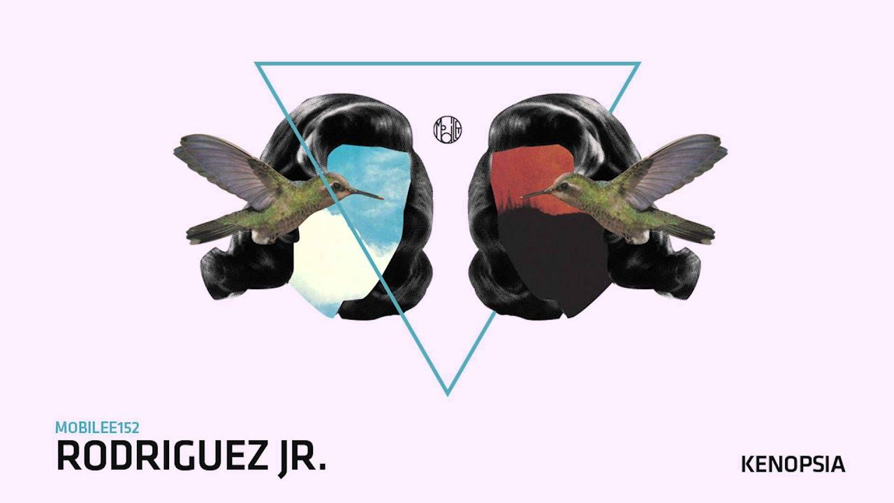 Download Rodriguez Jr. - Kenopsia - mobilee152