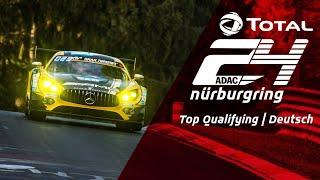 ADAC TOTAL 24h Rennen   Top Qualifying
