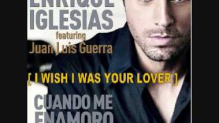Enrique Iglesias - Cuando me enamoro [ Wish I Was Your Lover Official ].wmv
